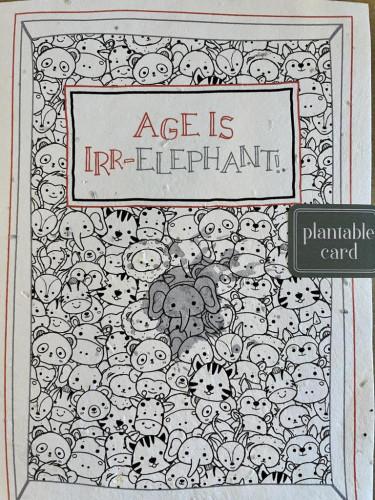 Plantable Seed Card Age Is Irr-Elephant!
