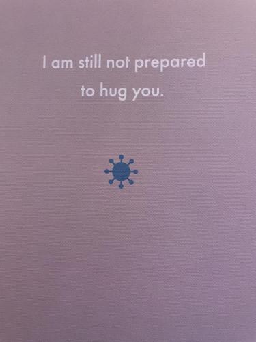 I am still not prepared to hug you