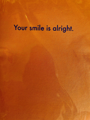 Your smile is alright Greeting Card