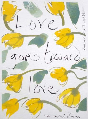Shakespeare Valentine VII, Love goes towards love