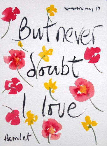 Shakespeare Valentine V, But never doubt...