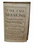 A Volume of Sermons on Several Occasions. Many of Them Preach'd in the Height of the Late Rebellion